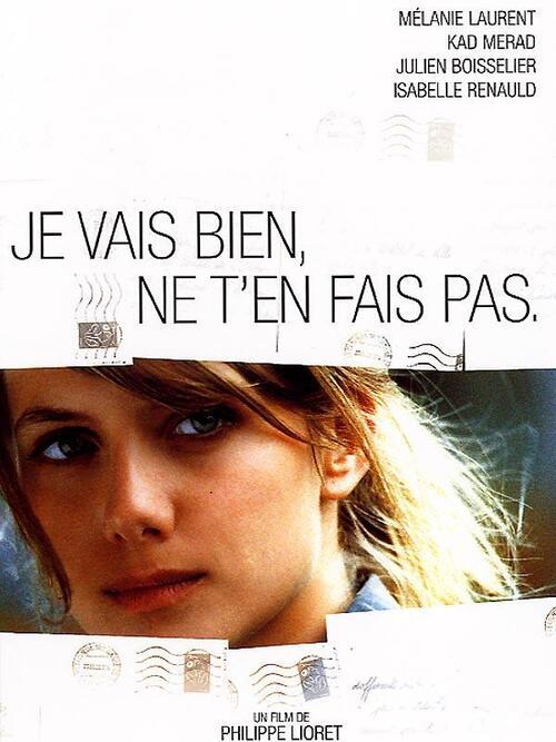 • [Film] Je vais bien, ne t'en fait pas réalisé par Philippe Lioret