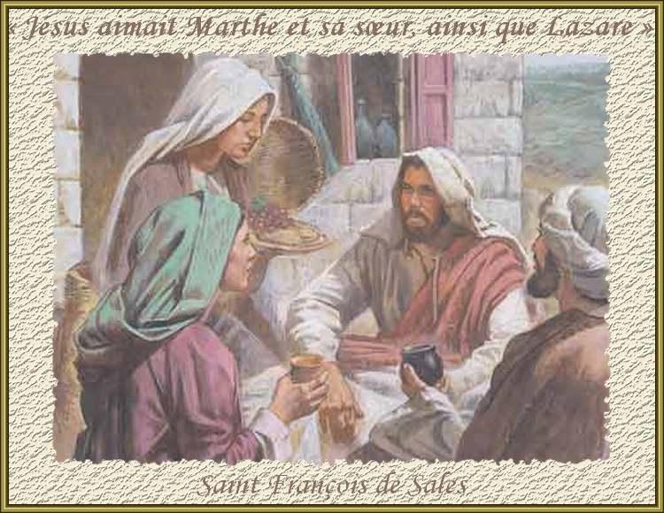 Evangile :« Jésus aimait Marthe et sa sœur, ainsi que Lazare » -  chezmamielucette