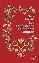 Les confessions de Fannie Langton - Sara Collins -