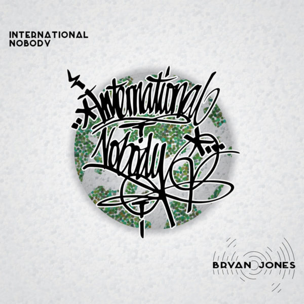 Bryan Jones - International Nobody - EKM.CO