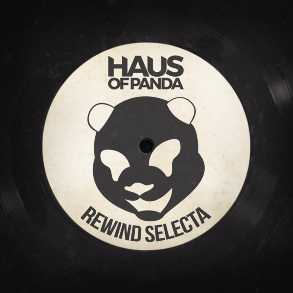 Haus of Panda - Rewind Selecta - EKM.CO