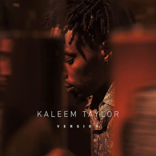 Kaleem Taylor - Version [R&B]