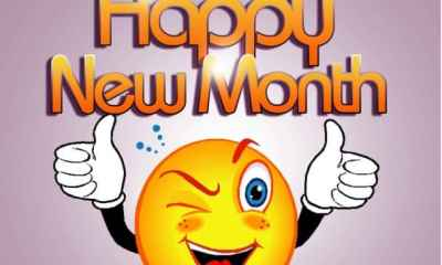 JULY 2020: Happy New Month Messages, Wishes And Prayers