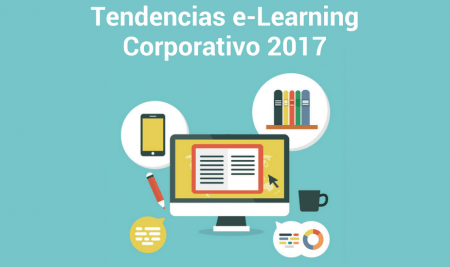 Tendencias e-learning corporativo 2017