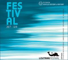 Loutraki Festival – Αναβολή Πρεμιέρας