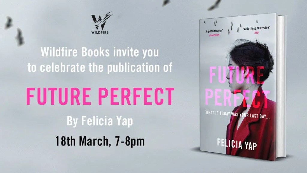 FUTURE PERFECT – Felicia Yap Book Launch