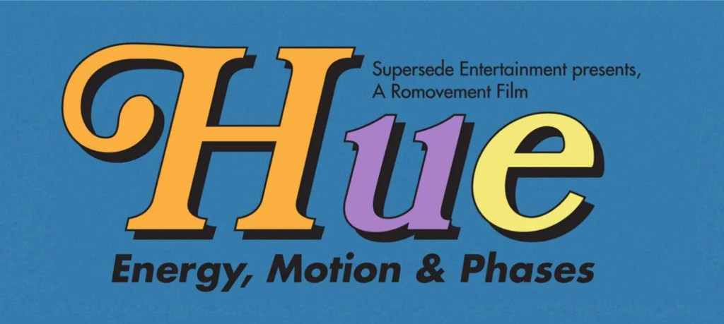 """""""HUE : Energy, Motion & Phases"""" The Dance Series with 3 weeks of performances by Supersede Entertainment"""
