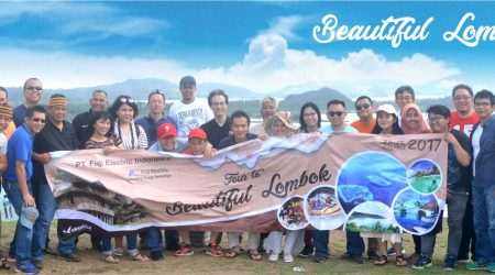 ARIGATOU GOZAIMASU FUJI ELECTRIC INDONESIA TOUR TO BEAUTIFUL LOMBOK 23-24-25 NOVEMBER 2017