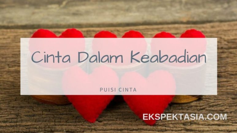 101 Kumpulan Puisi Cinta Romantis Terbaik Dan Menyentuh Hati