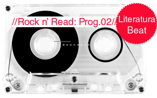 Rock n' Read: Literatura Beat [Programa 2]