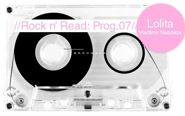 Rock n' Read: Lolita, de Vladimir Nabokov [Programa 7]