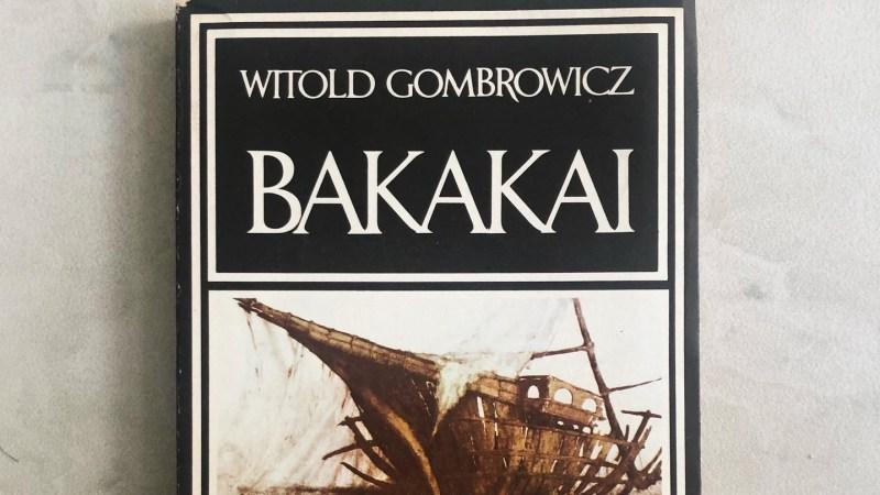 Gombrowicz - Bakakai