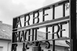 """""""Le travail libère"""" (Dachau, Allemagne)"""