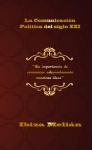 "Presentación libro: ""La Comunicación Política del siglo XXI"""