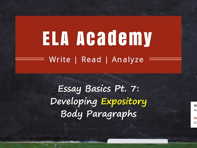 Essay Basics Pt. 7: Developing Expository Paragraphs