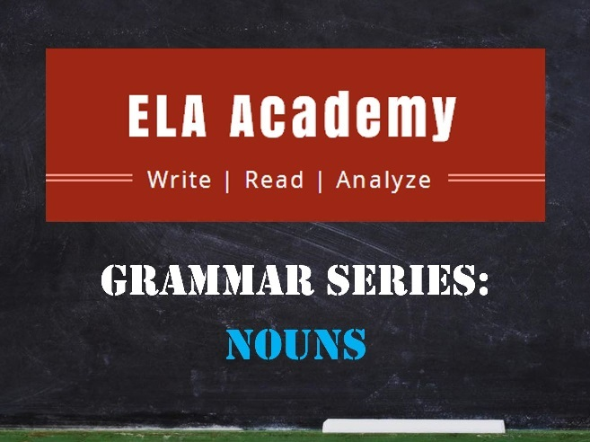 Grammar Series: Nouns