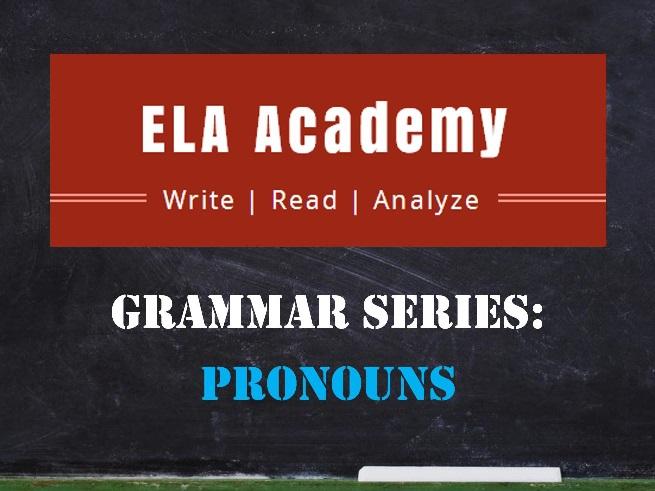 Grammar Series: Pronouns