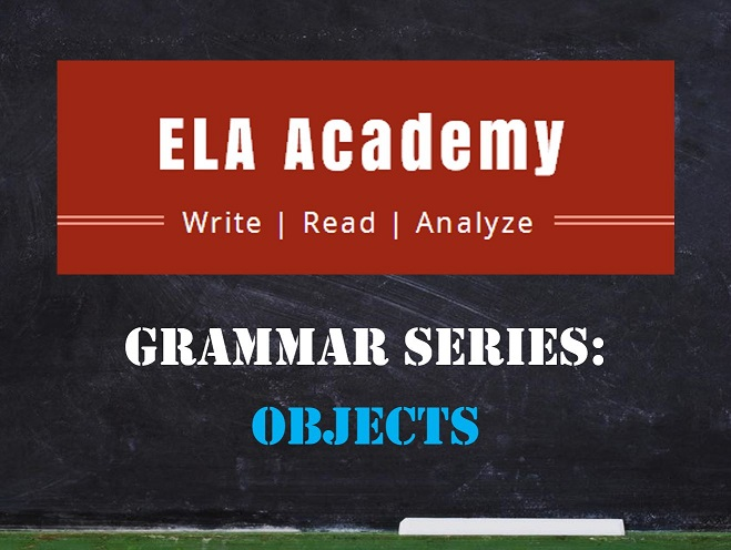 Grammar Series: Objects