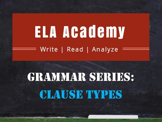 Grammar Series: Clause Types