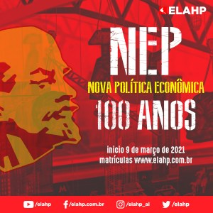 Nova Política Economica (NEP), 100 anos depois