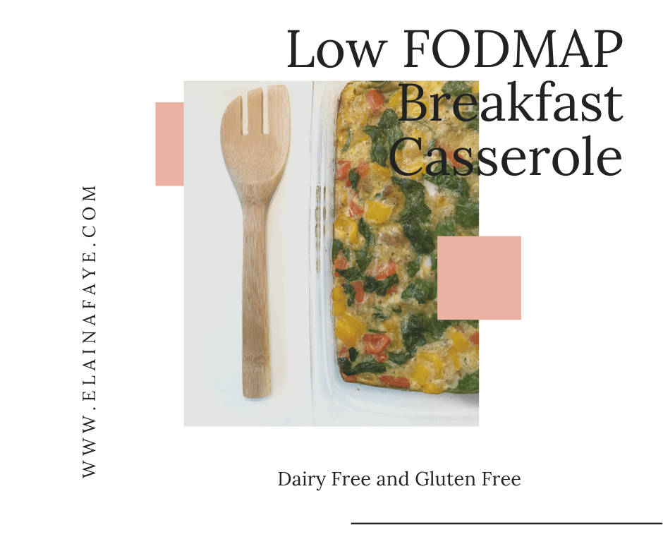 Easy breakfast casserole recipe that is low FODMAP diet approved, gluten free, and dairy free.