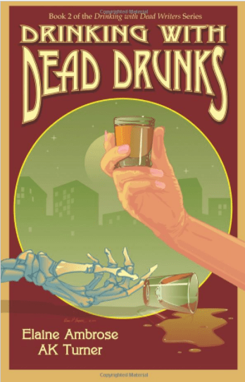 Drinking with Dead Drunks (Volume 2)