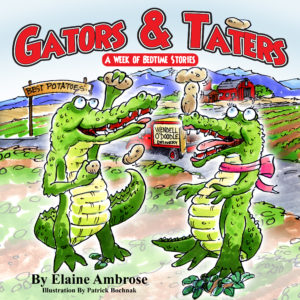 Gators and Taters: A Week of Bedtime Stories