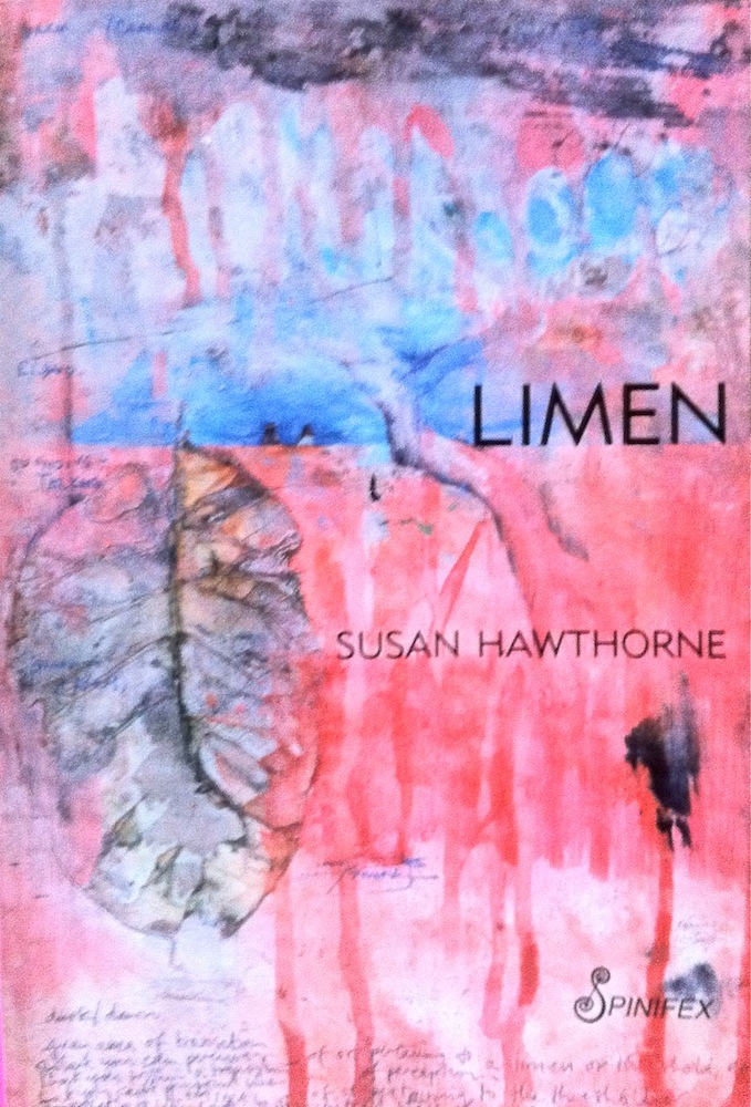 Paperback poetry novella about adventure in the Outback in Australia titled Limen, 2013 by poet Susan Hawthorne