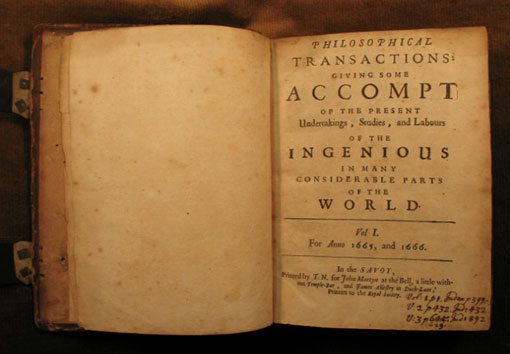 The first scientific journal: Philosophical Transactions, volume 1.