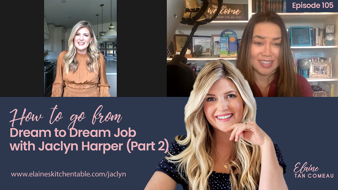 105 – How To Go from Dream to Dream Job – with Jaclyn Harper (Part 2)