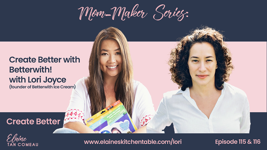 115 – Create Better with Betterwith! with Lori Joyce (Part 1)