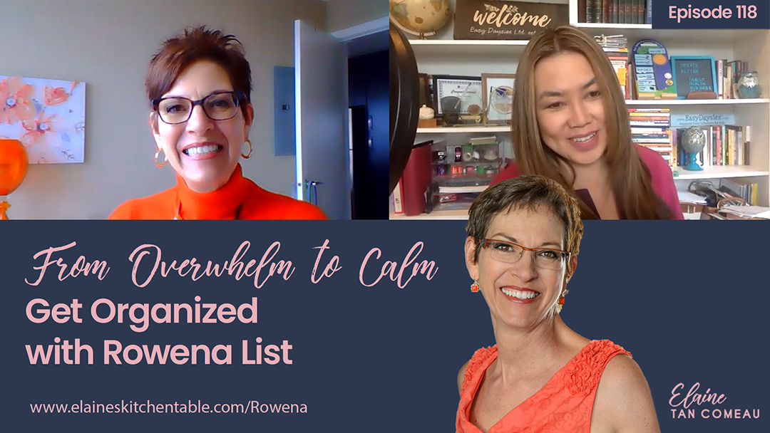 118 – From Overwhelm to Calm – Get Organized with Rowena List