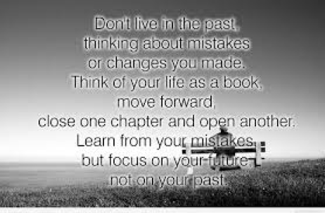 dont focus on the past