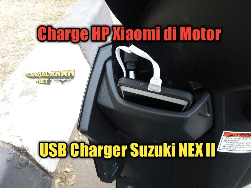 VLOG: USB Charger milik Suzuki NEX II, buat charge HP Xiaomi lumayan cepat