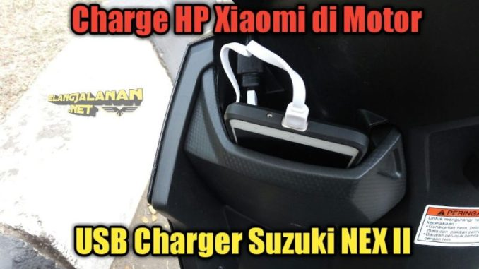 USB Charger milik Suzuki NEX II