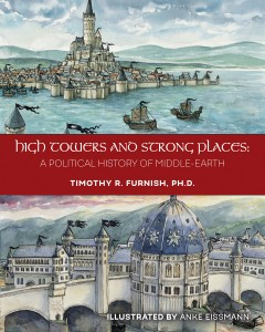 High Towers and Strong Places. A Political History of Middle-Earth, nuevo libro dedicado a la Obra de Tolkien