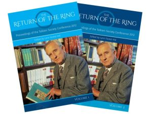 The Return of the Ring: Proceedings of the Tolkien Society Conference 2012