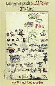 """La conexión española de J.R.R. Tolkien. El """"tío Curro"""""""