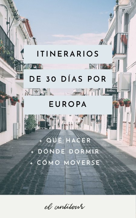 Itinerarios para recorrer europa en 30 dias