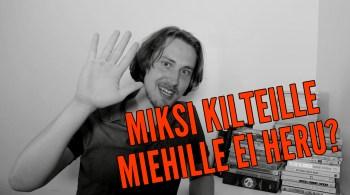 KILTIT MIEHET