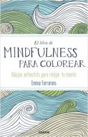 portada_el-libro-de-mindfulness-para-colorear_emma-farrarons_201502261903