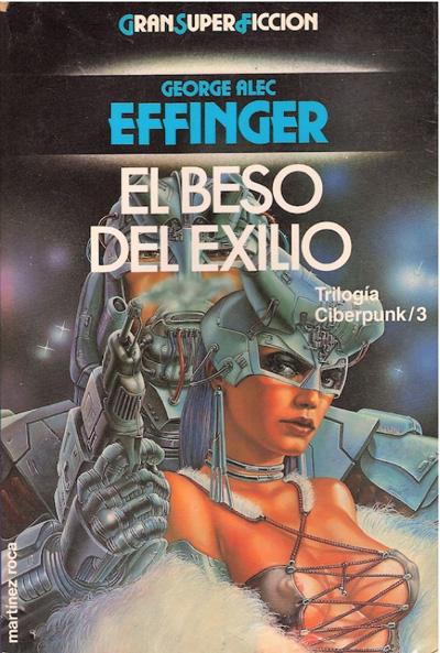 El Beso del Exilio - Trilogía del Budayen : Un Cyberpunk nada convencional