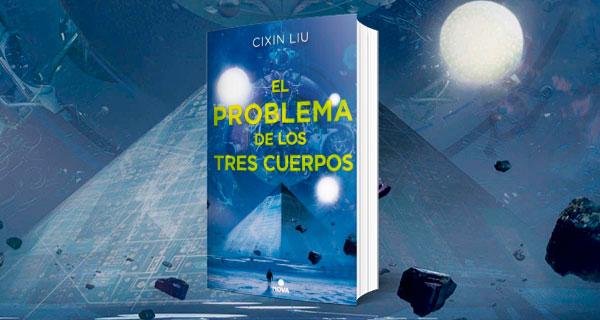 El problema de los 3 cuerpos. Trilogía CF Cixin Liu (1)