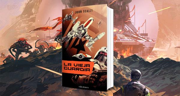 VIEJA WEB - La Vieja Guardia, de John Scalzi. Marines espaciales