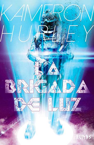 brigada portada - La Brigada de Luz, Kameron Hurley. Distopía antibelicista