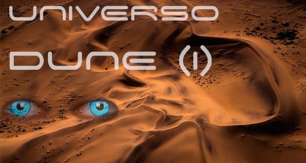 portada universo dune2 - Universo Dune (I): Historia y socioeconomía