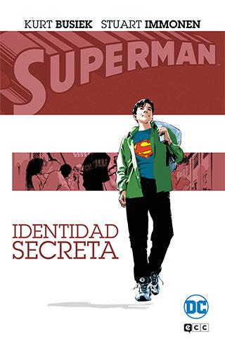 ide - Superman: 12 cómics del último hijo de Krypton