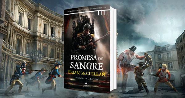 Promesa de Sangre, Brian McClellan. Pólvora y magia