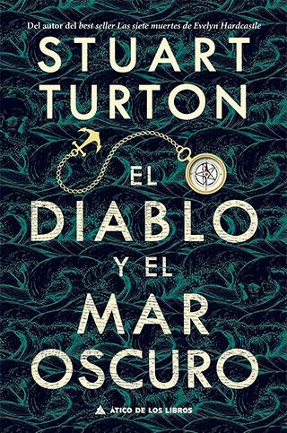 dib portada - El diablo y el mar oscuro, Stuart Turton y su cita con el misterio