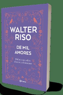 DE MIL AMORES, WALTER RISO